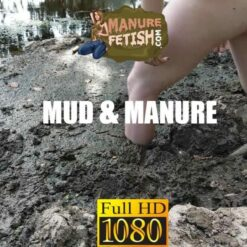 mud and manure