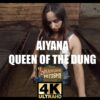 Aiyana Queen of the dung ultra hd 4k
