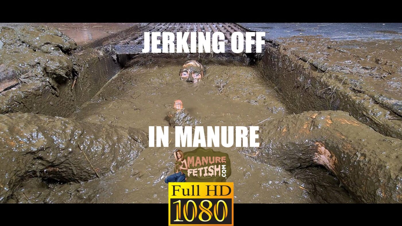 Jerking off in manure