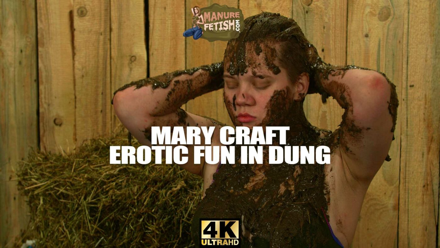 Mary Craft – Erotic Fun In Dung